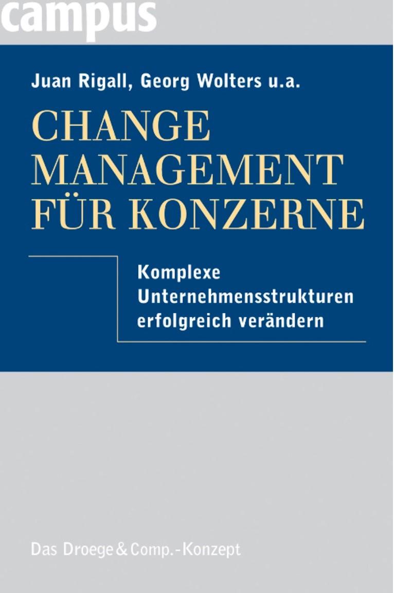 Buch Cover Goertz, Rigall, Schulte, Tarlatt, Wolters: Change Management für Konzerne